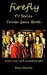 Firefly TV Series Trivia Quiz Book