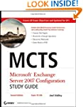 MCTS: Microsoft Exchange Server 2007...