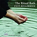 The Ritual Bath: A Peter Decker and Rina Lazarus Novel (       UNABRIDGED) by Faye Kellerman Narrated by Jeff Harding