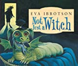 Eva Ibbotson Not Just a Witch