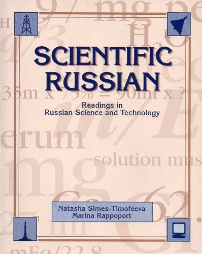 Scientific Russian: Readings in Russian Science and Technology