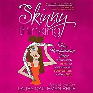 Skinny Thinking Audiobook