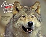 Spirit of the Wolf 2015 Wall Calendar