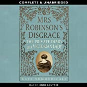 Mrs Robinson's Disgrace | [Kate Summerscale]