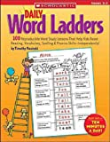 img - for Daily Word Ladders: Grades 2 3: 100 Reproducible Word Study Lessons That Help Kids Boost Reading, Vocabulary, Spelling & Phonics Skills Independently! book / textbook / text book