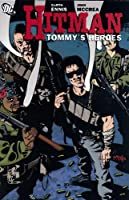 Hitman TP Vol 05 Tommys Heroes (Hitman (Numbered))