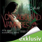 Für eine Handvoll Bisse (Chicagoland Vampires 7) | Chloe Neill