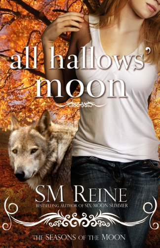 All Hallows' Moon (#2) (Seasons of the Moon) by SM Reine