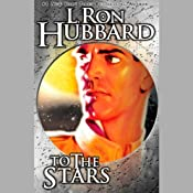 To the Stars | [L. Ron Hubbard]