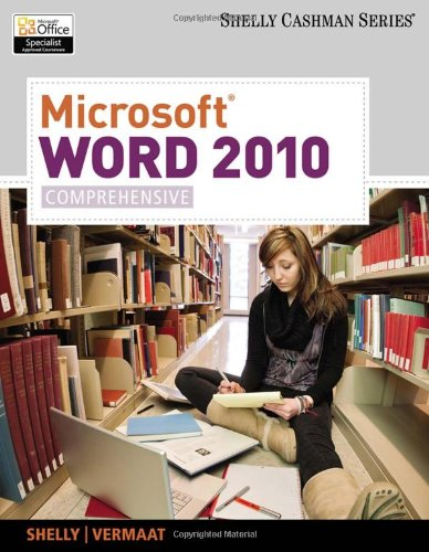 Microsoft Word 2010: Comprehensive (SAM 2010 Compatible...