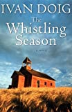 9780156035637: The Whistling Season