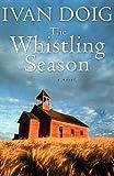 9780156035637: The Whistling Season