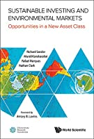 Sustainable Investing and Environmental Markets: Opportunities in a New Asset Class Front Cover