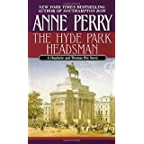 The Hyde Park Headsman ~ Anne Perry
