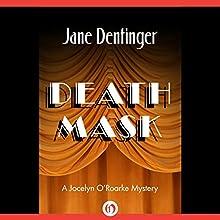 Death Mask (       UNABRIDGED) by Jane Dentinger Narrated by Jane Dentinger