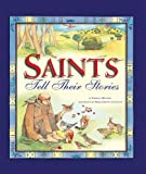 img - for Saints Tell Their Stories book / textbook / text book