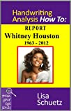 51ilVspzRJL. SL160  Whitney Houston Handwriting Report (Train Your Eye) Reviews