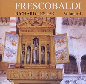 Frescobaldi Vol. 4