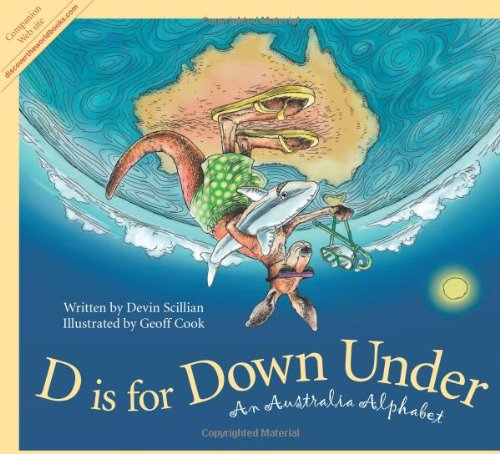 D is for Down Under: An Australia Alphabet (Discover the World) PDF