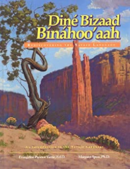 Dine Bizaad Binahoo'aah: Rediscovering the Navajo Language