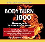 Body Burn 1000 Thermogenic Fat Burning, Weight Loss and Energy Pills by EFL Nutritionals