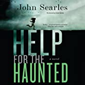 Help for the Haunted: A Novel | [John Searles]