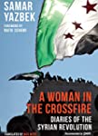A Woman in the Crossfire: Diaries of...