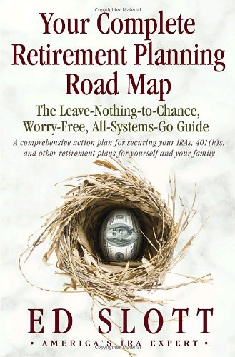 Your Complete Retirement Planning Road Map :