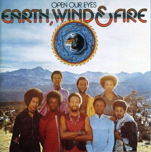 Earth Wind & Fire - Open Our Eyes - Zortam Music