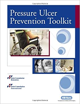 Pressure Ulcer Prevention Toolkit: Joint Commission