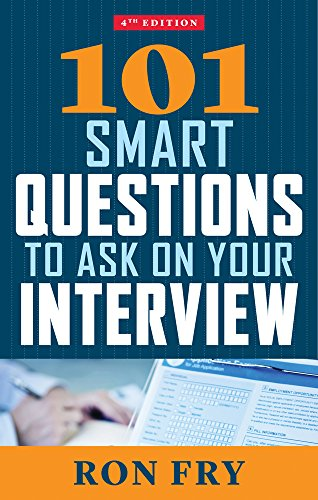 101 Smart Questions to Ask on Your Interview, 4th Edition PDF