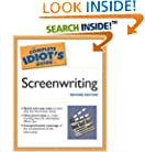 The Complete Idiot's Guide to Screenwriting, 2E