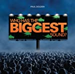 Who Has the Biggest Sound