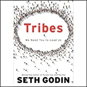 Tribes: We Need You to Lead Us - Free Version | [Seth Godin]