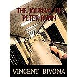 The Journal of Peter Rubin: A Novel ~ Vincent Bivona