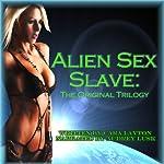 Alien Sex Slave: The Trilogy | Cara Layton