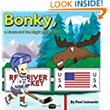 BONKY, A Moose and The Magic Hockey Stick
