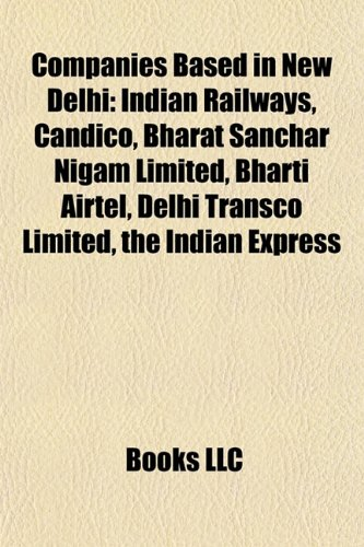 companies-based-in-new-delhi-indian-railways-bharti-airtel-bharat-sanchar-nigam-limited-rural-electr