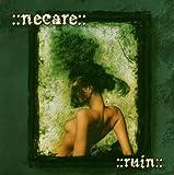 Songtexte von Necare - Ruin