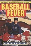 Baseball Fever (0380732556) by Hurwitz, Johanna