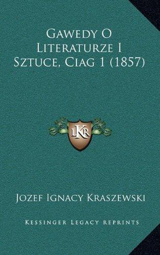 Gawedy O Literaturze I Sztuce, Ciag 1 (1857)