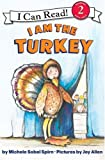 img - for I Am the Turkey (I Can Read Book 2) book / textbook / text book
