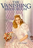 The Vanishing Bridegroom
