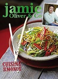Cuisine du monde jamie oliver co jamie oliver babelio - Livre cuisine jamie oliver ...