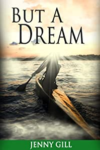 (FREE on 6/10) But A Dream by Jenny Gill - http://eBooksHabit.com