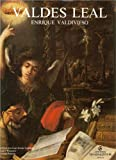 Juan de Valdes Leal (Spanish Edition) (8486080088) by Valdivieso, Enrique
