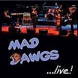 echange, troc Mad Dawgs - Live!