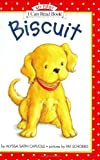 Biscuit (My First I Can Read) (0060261978) by Capucilli, Alyssa Satin