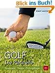 Golf. Die Platzreife: Spielpraxis - T...