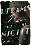 img - for Dreams Bigger Than the Night: A Novel book / textbook / text book